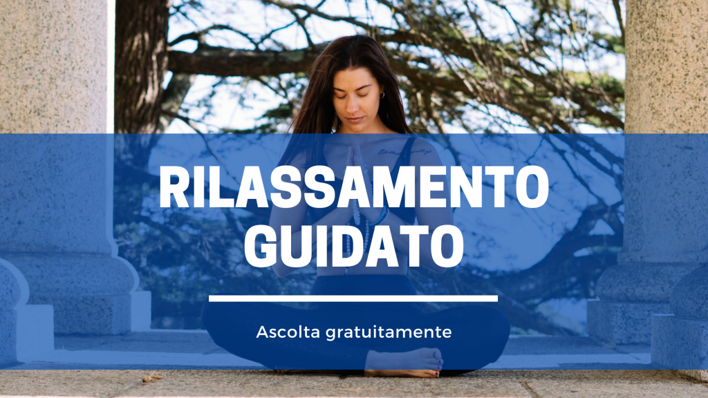 RILASSAMENTO GUIDATO